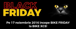 Comunicat Presa BLACK FRIDAY 2016 la BikeXCS
